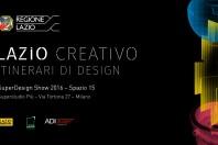 Fuorisalone 2016 -Lazio Creativo: Itinerari di Design